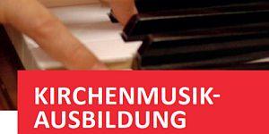 Kirchenmusik-Ausbildung